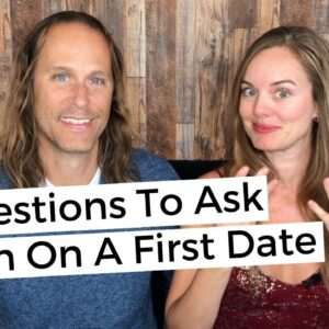 9 Questions To Ask When On A First Date
