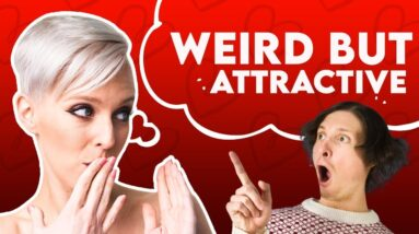 Weird Things Girls Find Attractive in Guys | Sex and Relationship Coach | Caitlin V