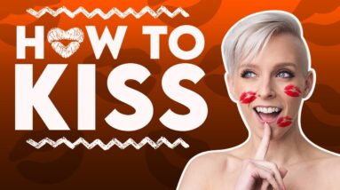 How to Kiss So She Wants to Go to Bed With You | Sex and Relationship Coach | Caitlin V