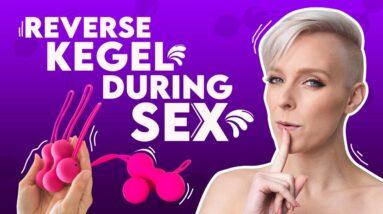 "Reverse Kegel During Sex (""Dick Press"") | Sex and Relationship Coach | Caitlin V"