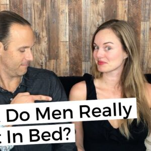 What Do Men Really Want In Bed? 8 Tips For Women Who Love Men