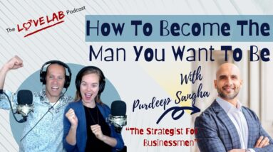 How To Become The Man You Want To Be