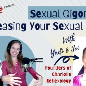 Sexual Qigong And Increasing Your Sexual Energy