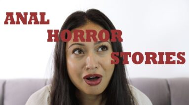 Reacting to Anal Horror Stories