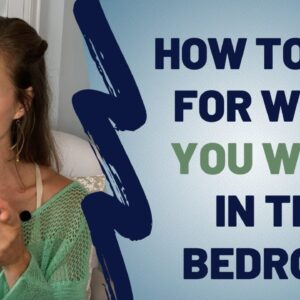 How To Ask For What You Want In The Bedroom