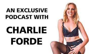 Pornstar Charlie Forde: Full Podcast Interview