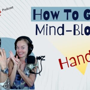 How To Give A Mind-Blowing Hand Job