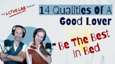 14 Qualities of a Good Lover