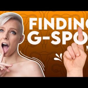 Have You Found Your G-Spot? Did You Stimulate it?